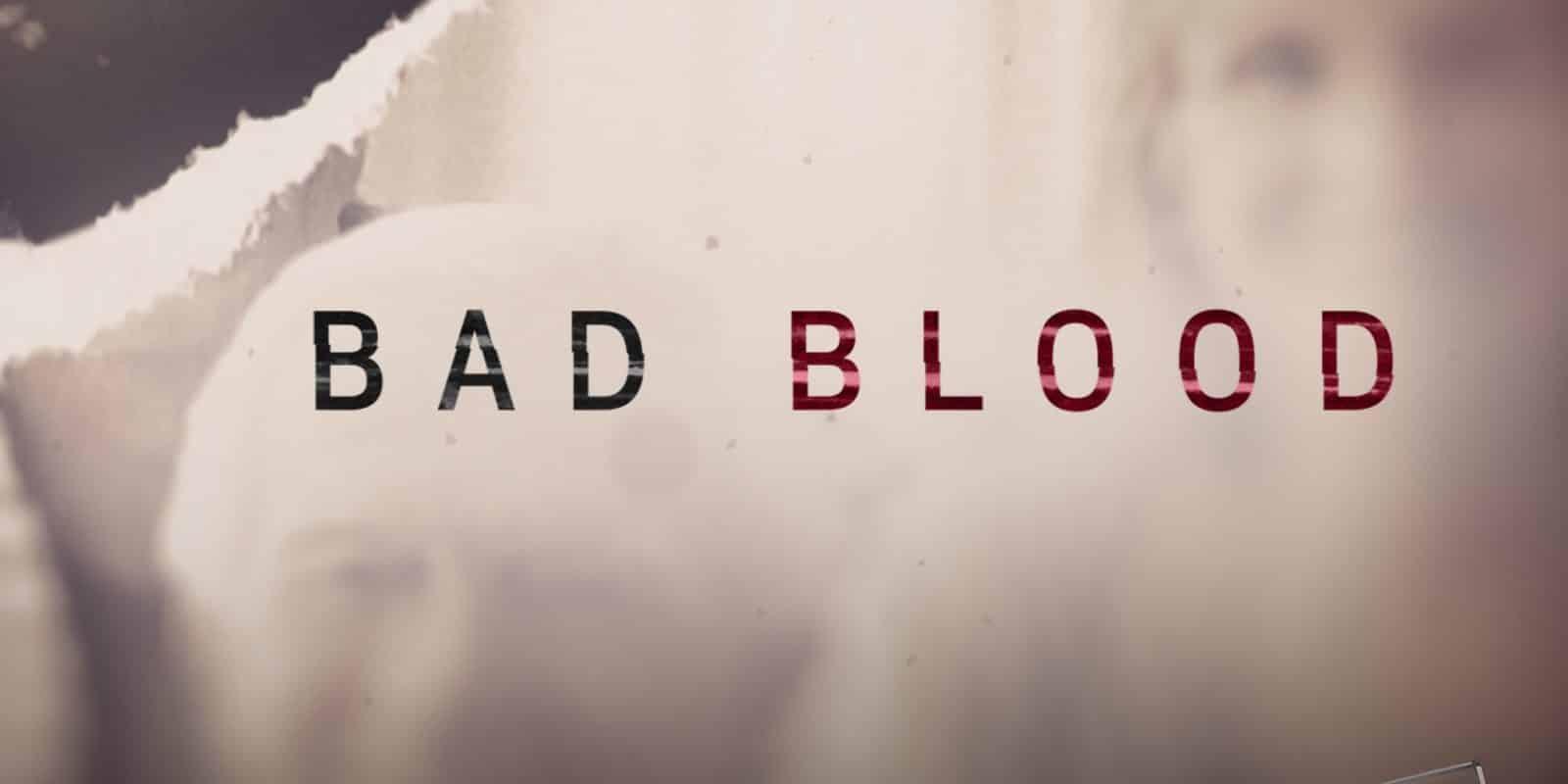Bad Blood saison 2 obtient une date de sortie officielle et une affiche de Netflix 1